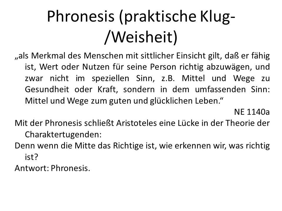 Phronesis (praktische Klug-/Weisheit)