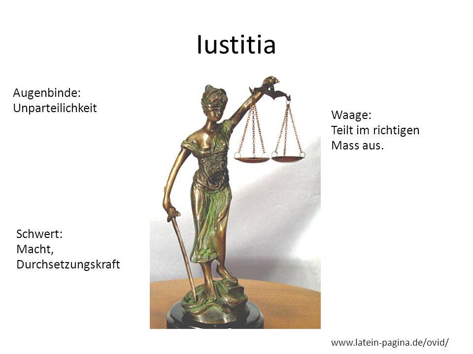Iustitia Augenbinde: Unparteilichkeit Waage: Teilt im richtigen