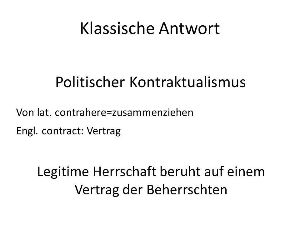 Klassische Antwort Politischer Kontraktualismus