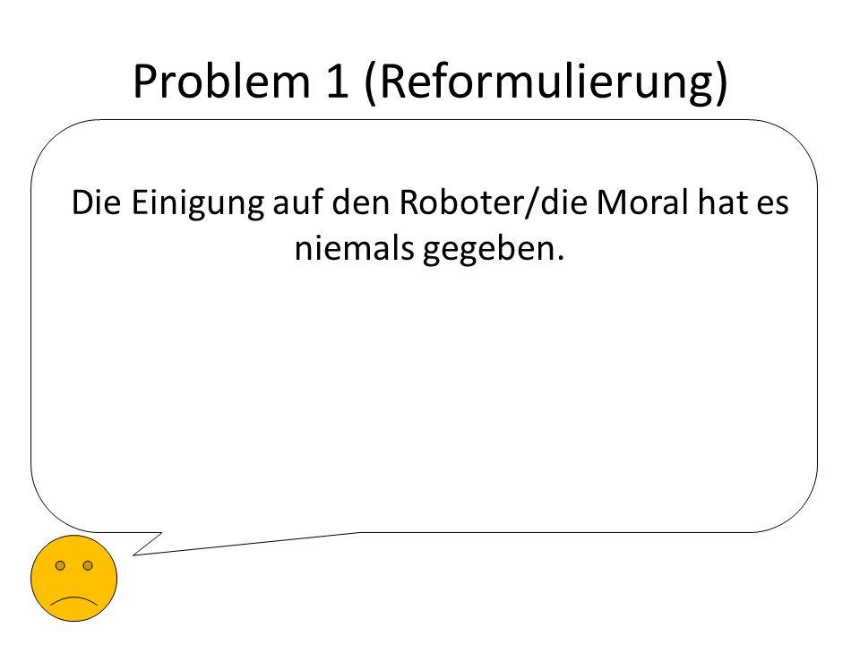 Problem 1 (Reformulierung)