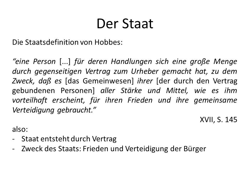 Der Staat Die Staatsdefinition von Hobbes: