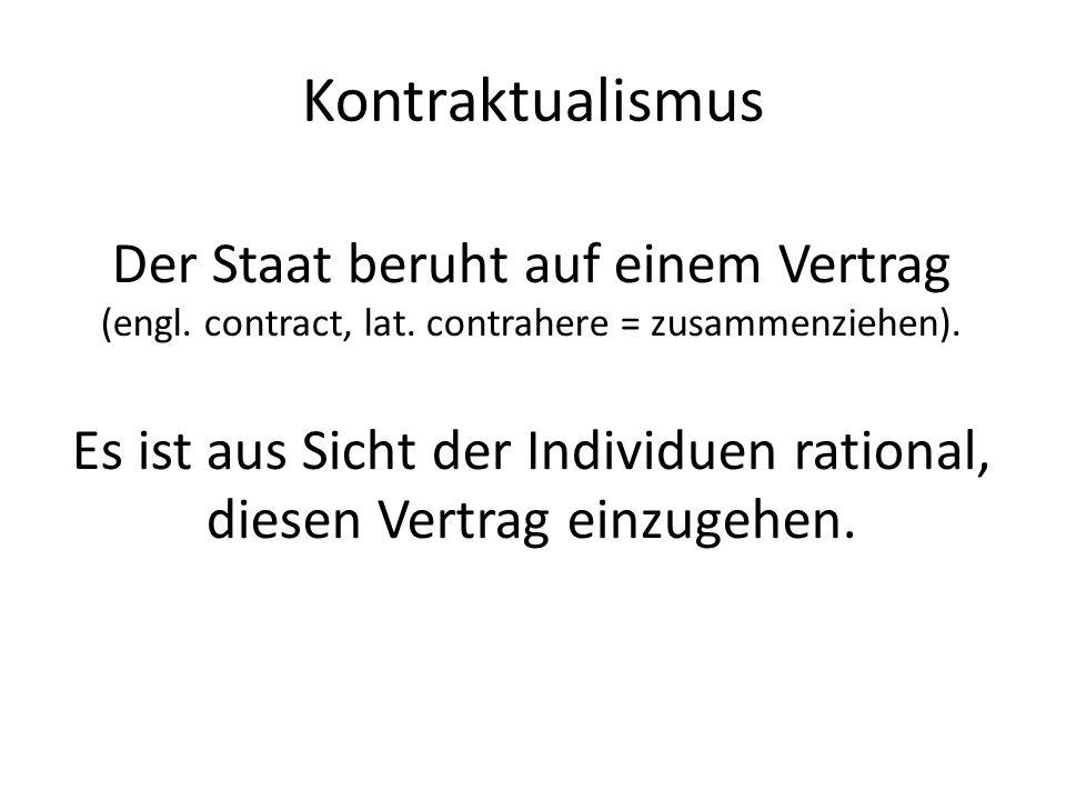 Kontraktualismus Der Staat beruht auf einem Vertrag