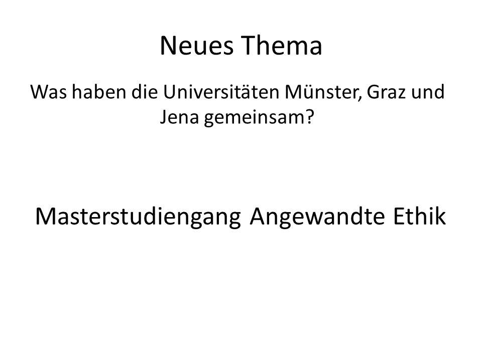 Neues Thema Masterstudiengang Angewandte Ethik