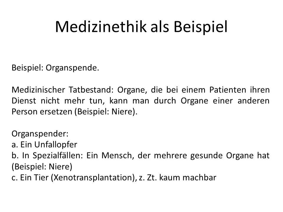 Medizinethik als Beispiel
