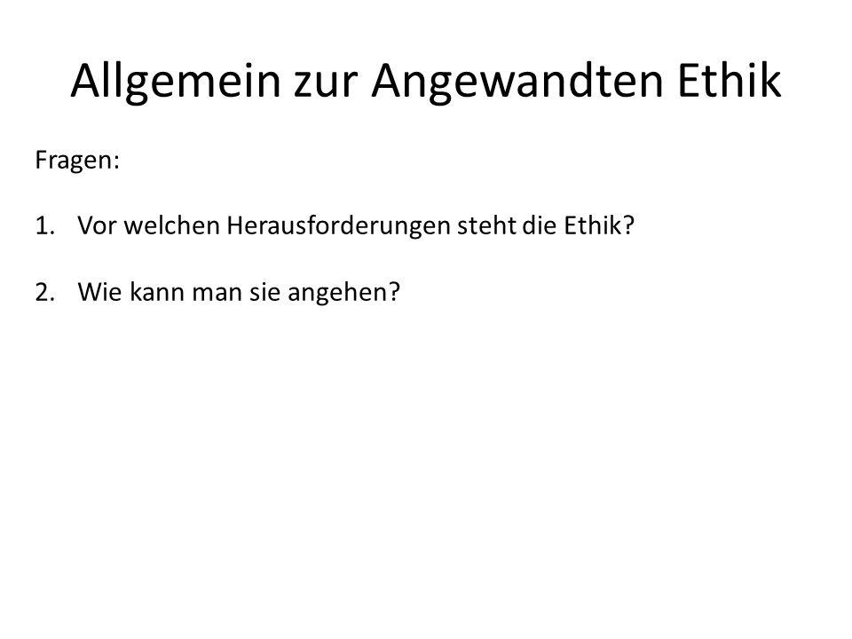 Allgemein zur Angewandten Ethik
