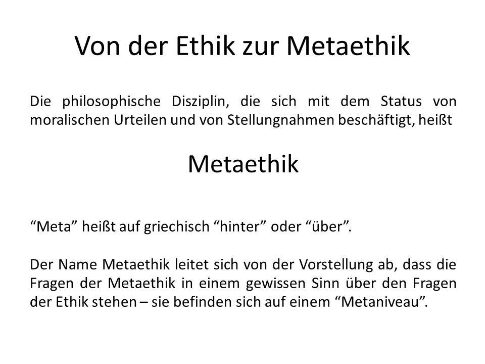 Von der Ethik zur Metaethik
