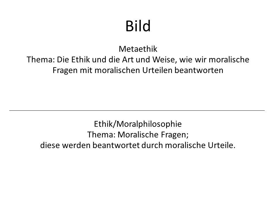Bild Metaethik. Thema: Die Ethik und die Art und Weise, wie wir moralische Fragen mit moralischen Urteilen beantworten.