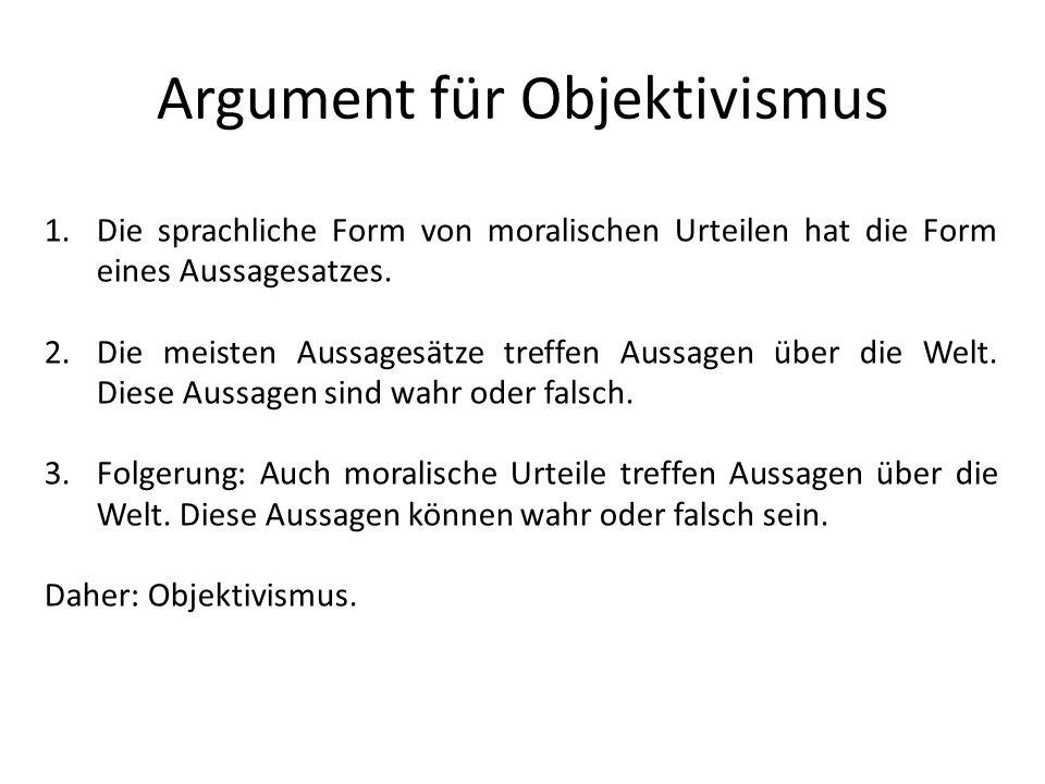 Argument für Objektivismus