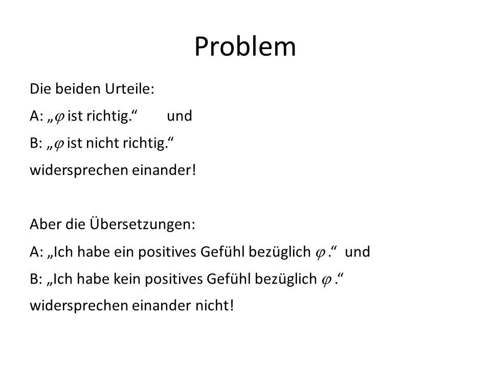 """Problem Die beiden Urteile: A: """" ist richtig. und"""