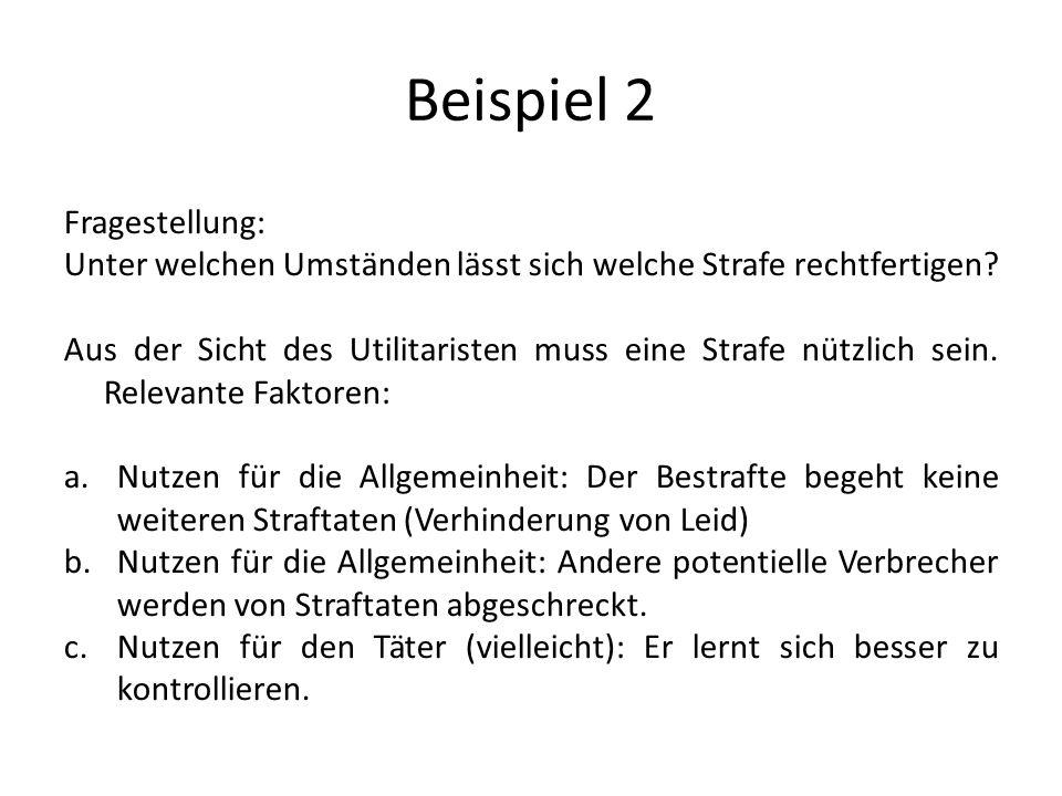 Beispiel 2 Fragestellung: