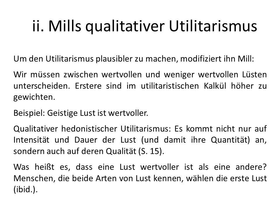 ii. Mills qualitativer Utilitarismus