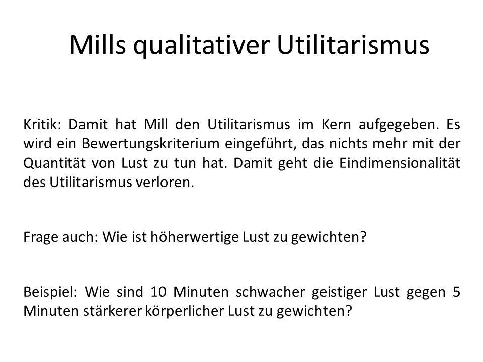 Mills qualitativer Utilitarismus