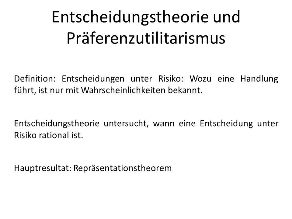 Entscheidungstheorie und Präferenzutilitarismus
