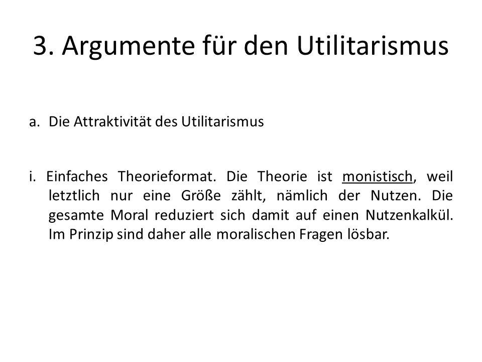 3. Argumente für den Utilitarismus