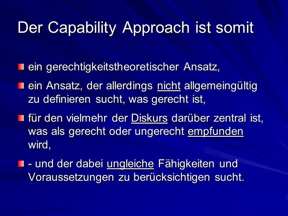 Der Capability Approach ist somit