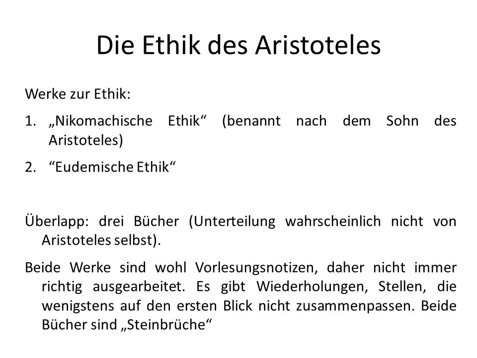 Die Ethik des Aristoteles