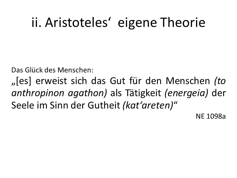 ii. Aristoteles' eigene Theorie