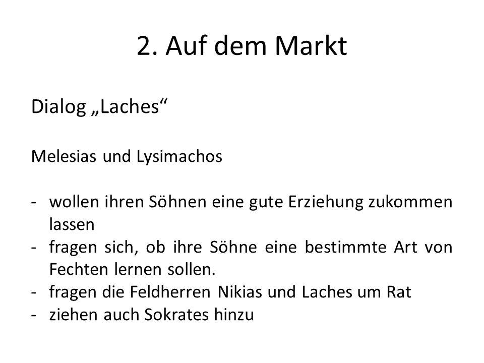 """2. Auf dem Markt Dialog """"Laches Melesias und Lysimachos"""