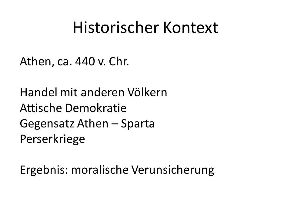 Historischer Kontext Athen, ca. 440 v. Chr. Handel mit anderen Völkern