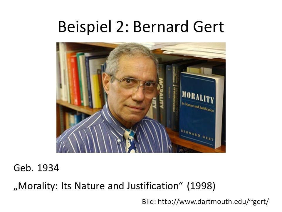 Beispiel 2: Bernard Gert
