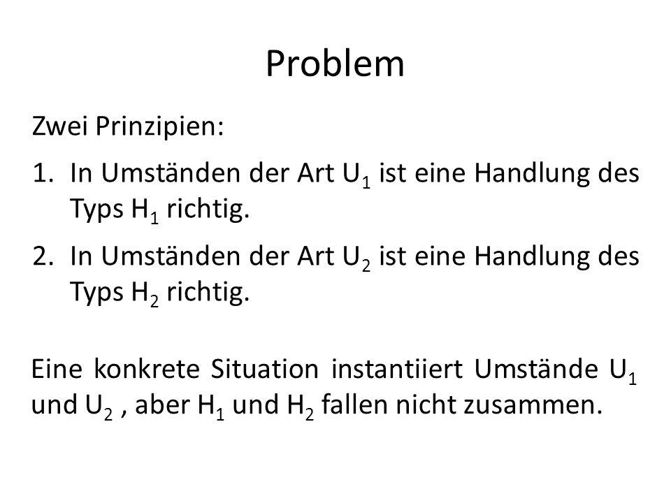 Problem Zwei Prinzipien: