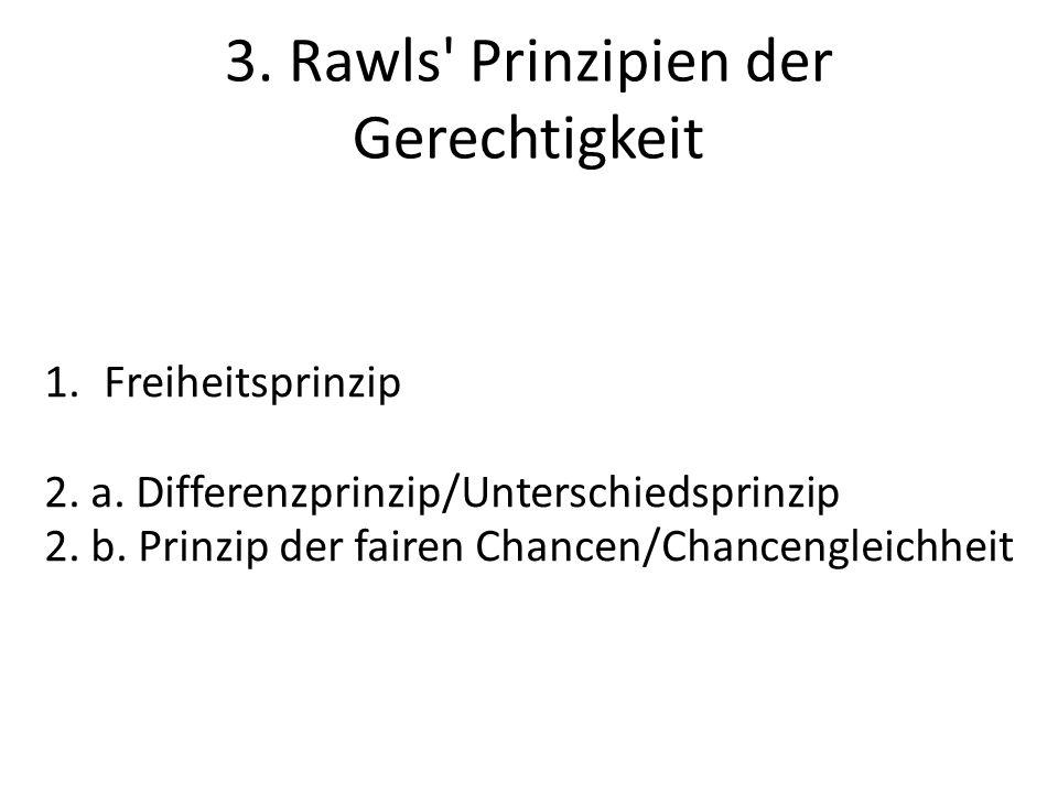 3. Rawls Prinzipien der Gerechtigkeit