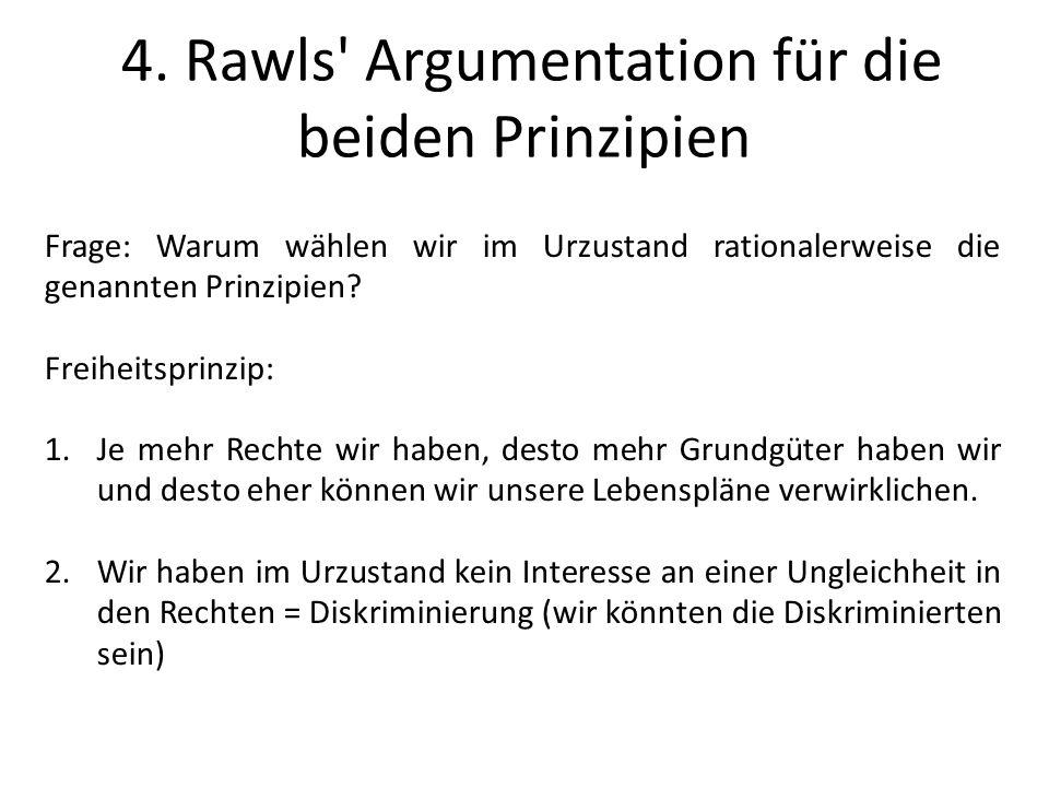 4. Rawls Argumentation für die beiden Prinzipien