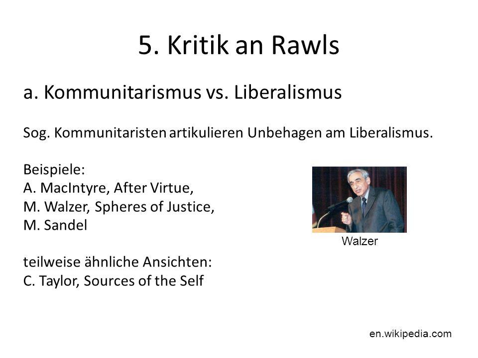 5. Kritik an Rawls a. Kommunitarismus vs. Liberalismus
