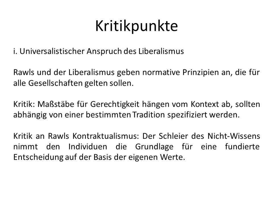 Kritikpunkte i. Universalistischer Anspruch des Liberalismus