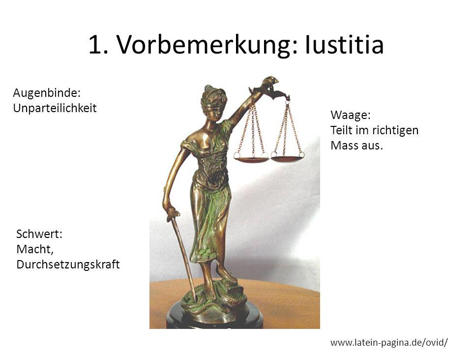 1. Vorbemerkung: Iustitia