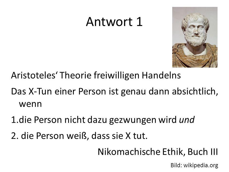 Antwort 1 Aristoteles' Theorie freiwilligen Handelns