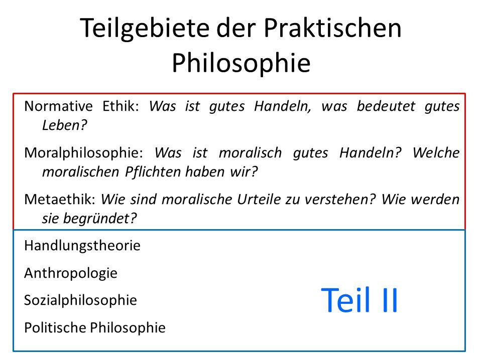 Teilgebiete der Praktischen Philosophie