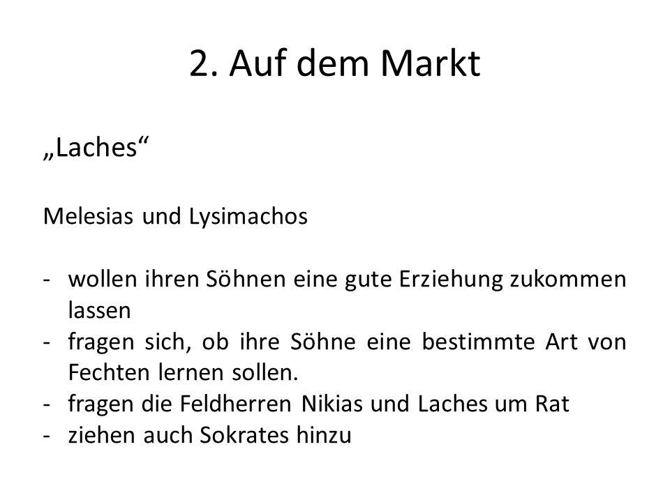 """2. Auf dem Markt """"Laches Melesias und Lysimachos"""