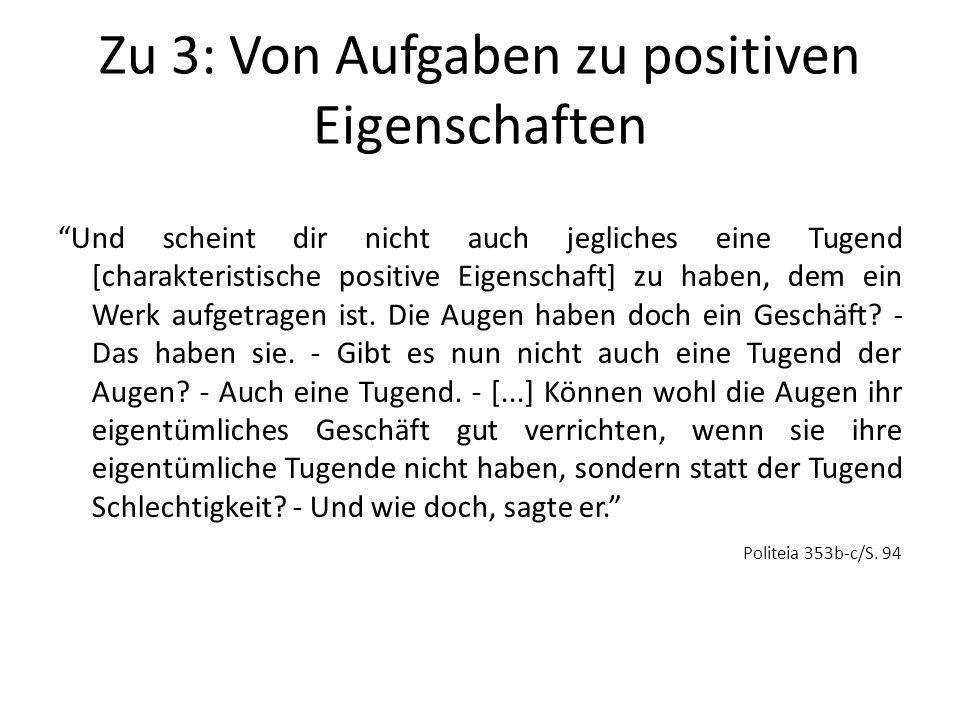 Zu 3: Von Aufgaben zu positiven Eigenschaften