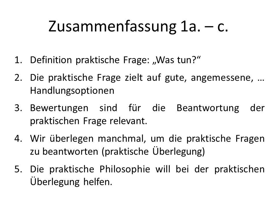 """Zusammenfassung 1a. – c. Definition praktische Frage: """"Was tun"""