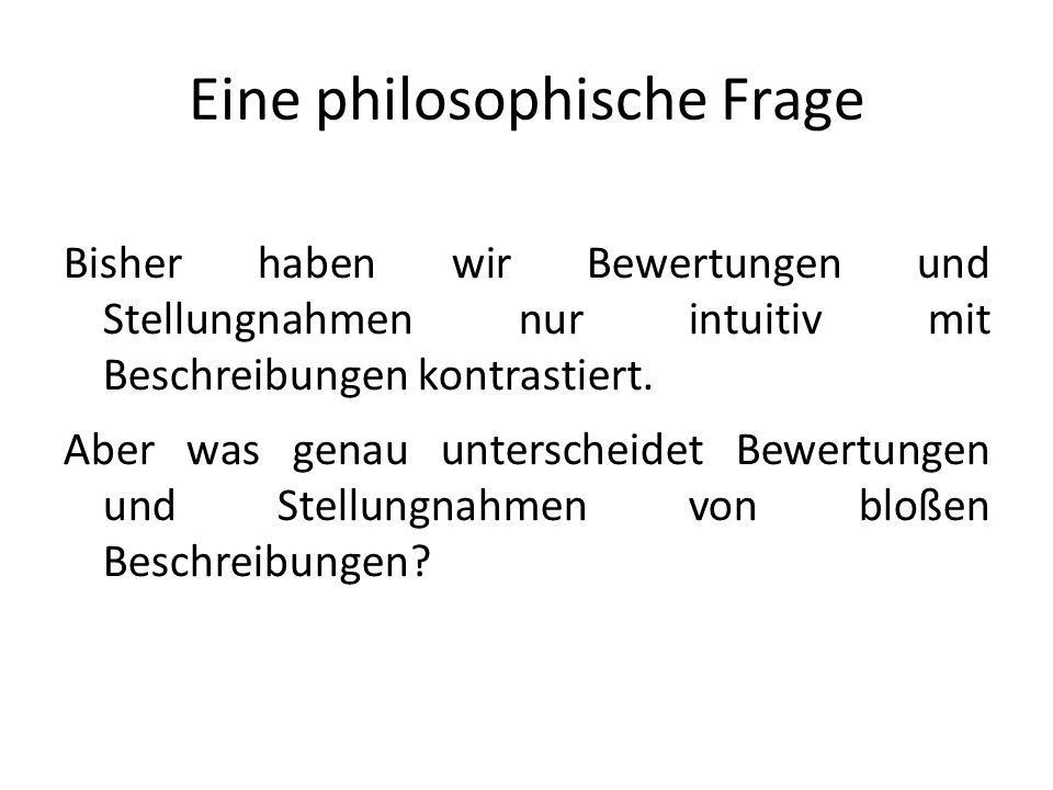 Eine philosophische Frage