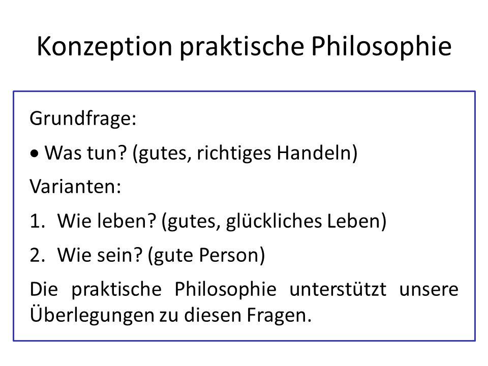 Konzeption praktische Philosophie