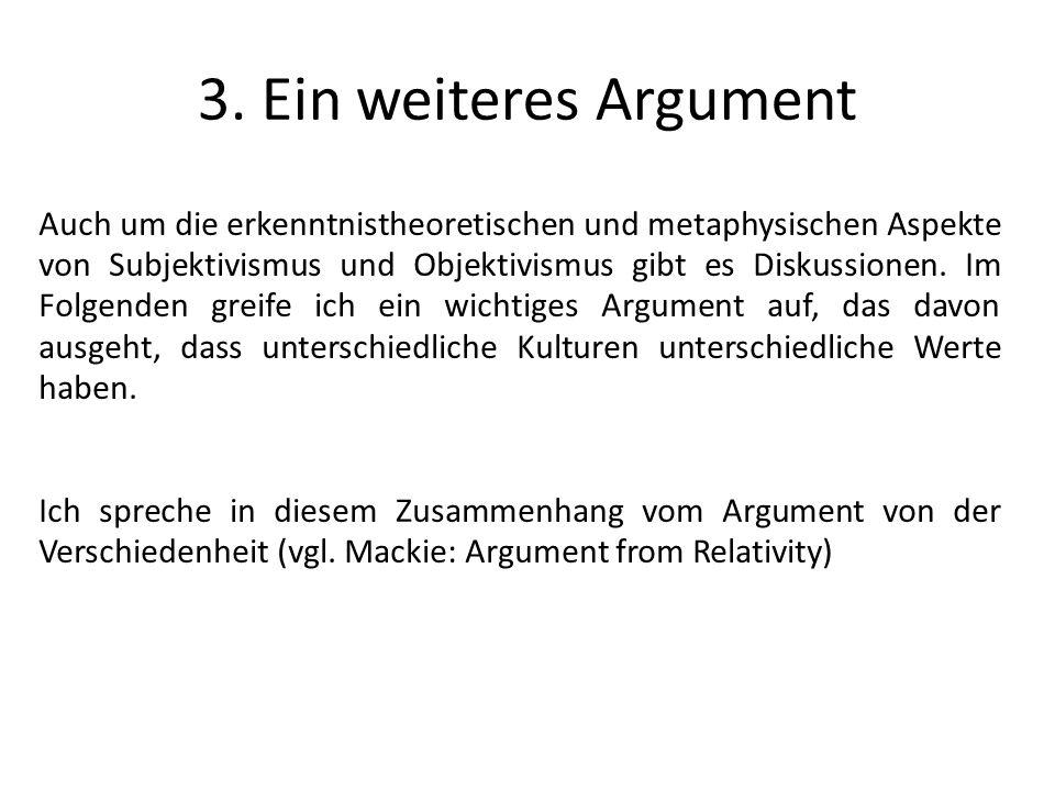 3. Ein weiteres Argument
