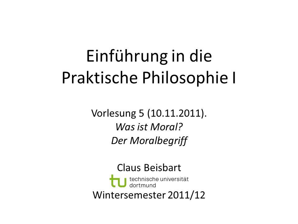 Einführung in die Praktische Philosophie I