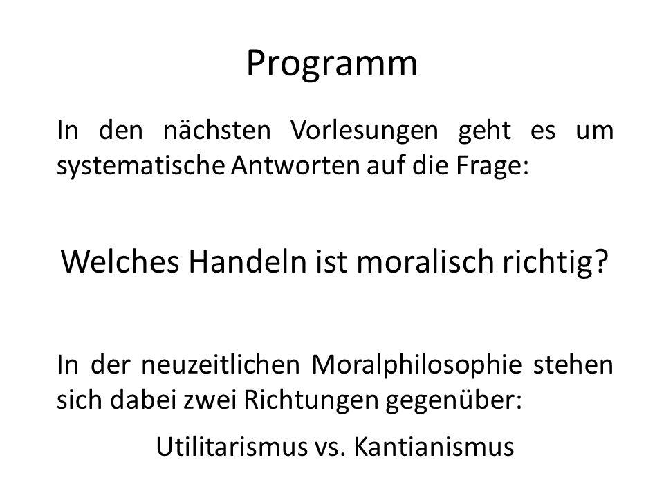 Programm Welches Handeln ist moralisch richtig
