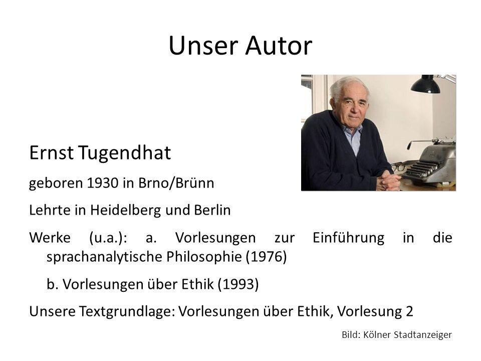 Unser Autor Ernst Tugendhat geboren 1930 in Brno/Brünn