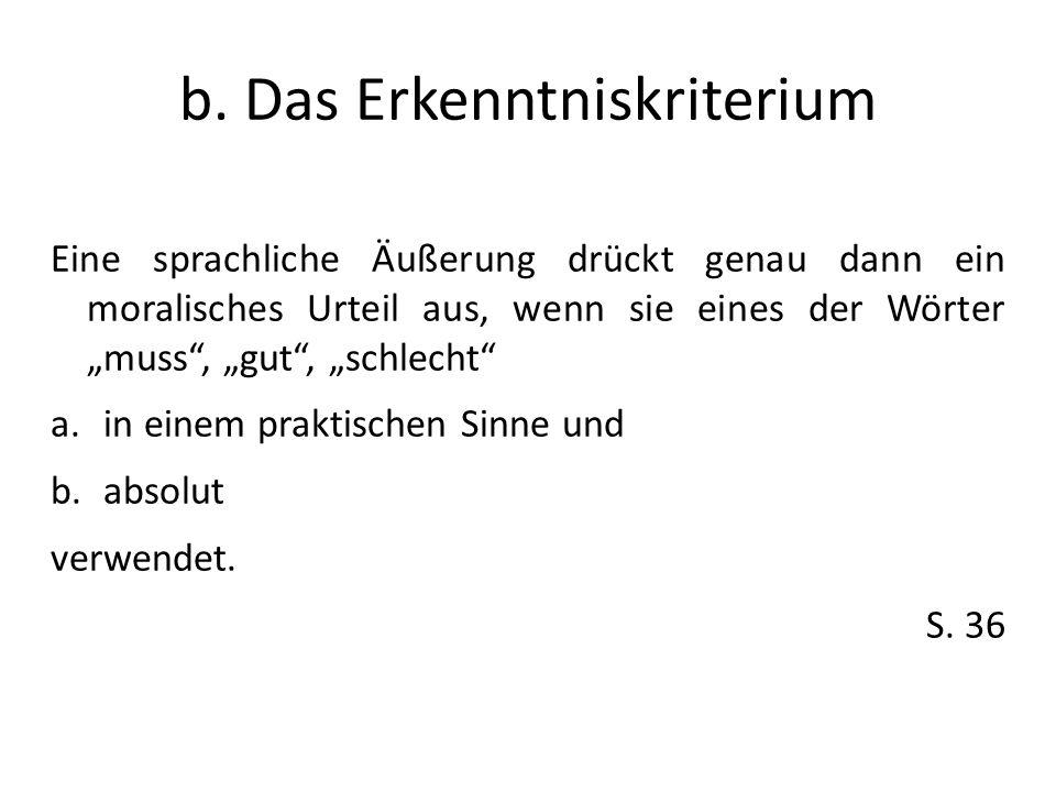 b. Das Erkenntniskriterium