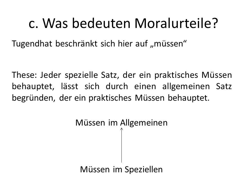 c. Was bedeuten Moralurteile