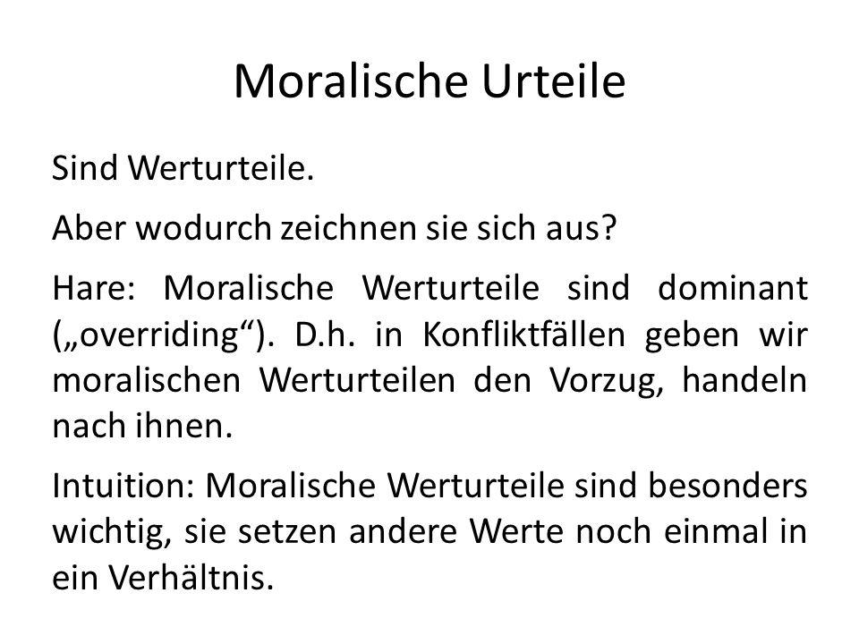 Moralische Urteile Sind Werturteile.