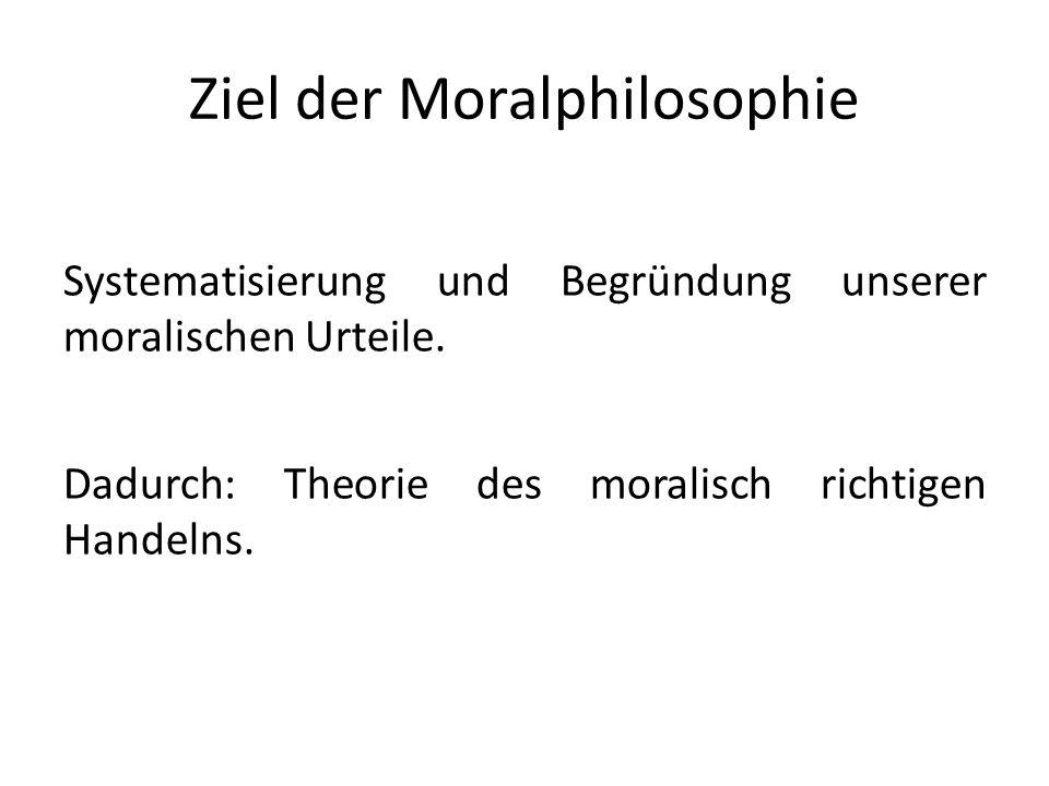 Ziel der Moralphilosophie