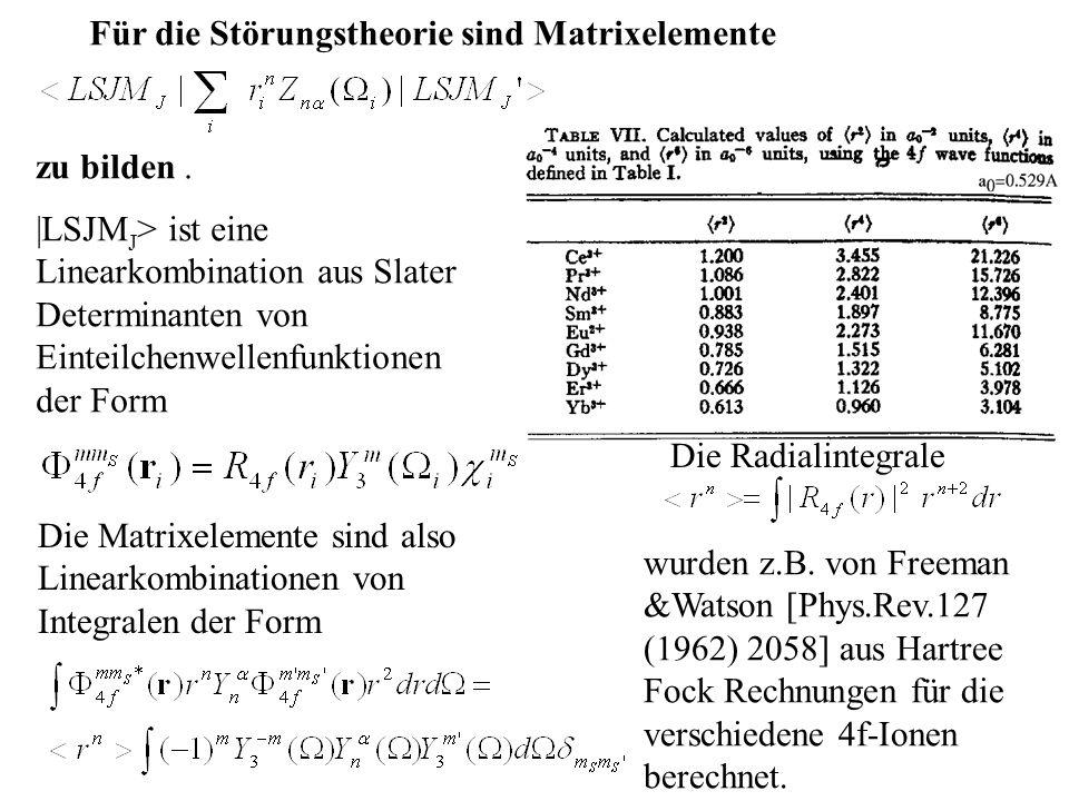 Für die Störungstheorie sind Matrixelemente