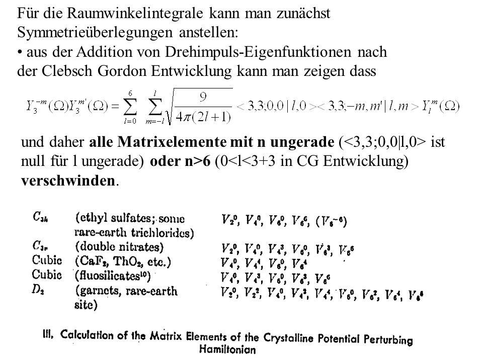 Für die Raumwinkelintegrale kann man zunächst Symmetrieüberlegungen anstellen: