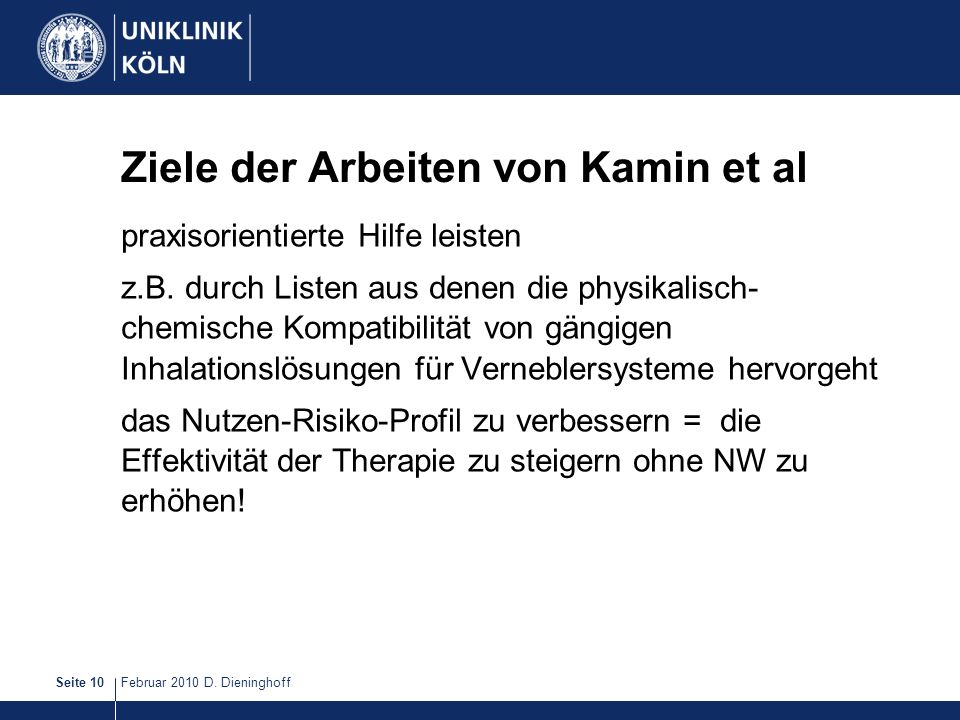 Ziele der Arbeiten von Kamin et al