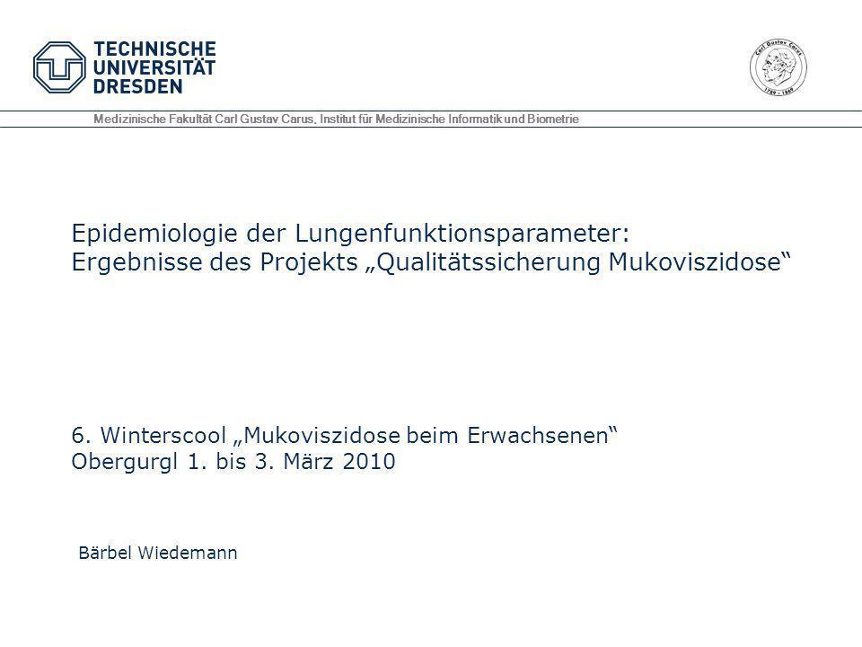 Medizinische Fakultät Carl Gustav Carus, Institut für Medizinische Informatik und Biometrie