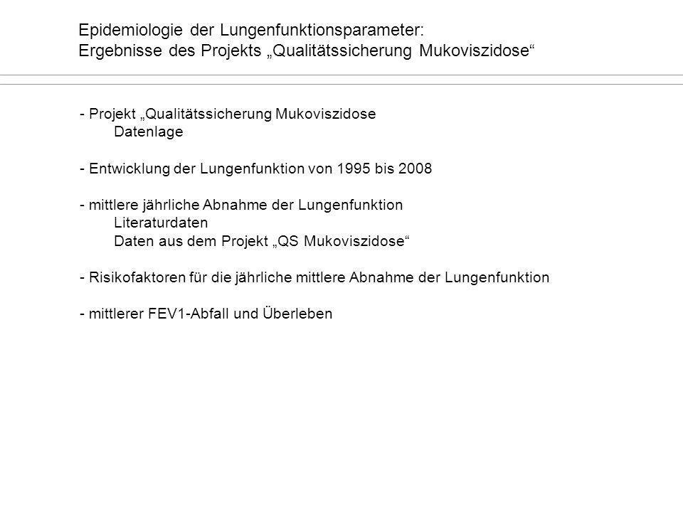 """Epidemiologie der Lungenfunktionsparameter: Ergebnisse des Projekts """"Qualitätssicherung Mukoviszidose"""